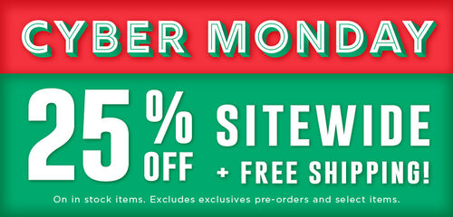 Cyber Monday Sale! 25% off sitewide + Free Shipping