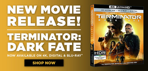 New Release: Terminator: Dark Fate - Now available on 4k UHD, Digital and Blu-ray
