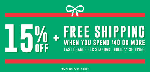 15% off (excludes sale, pre-order exclusives) + Free Standard Shipping when you spend $40
