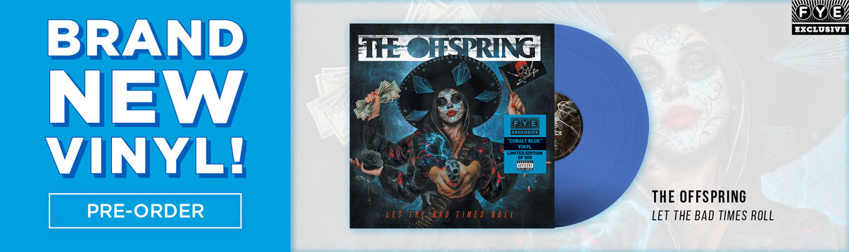 The Offspring - Let The Bad Times Roll Exclusive Blue Vinyl - Pre-Order Now!