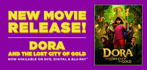 New Release: Dora and the Lost City of Gold - Digital, Blu-ray & DVD