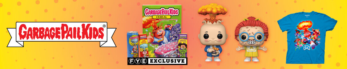 Garbage Pail Kids - Check out FYE's new merchandise line!