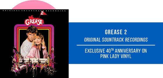 Exclusive Vinyl: Various Artists - Grease 2 Original Soundtrack Recording [Exclusive 40th Anniversary on Pink Lady Pink Vinyl] - Shop More Exclusive Vinyl