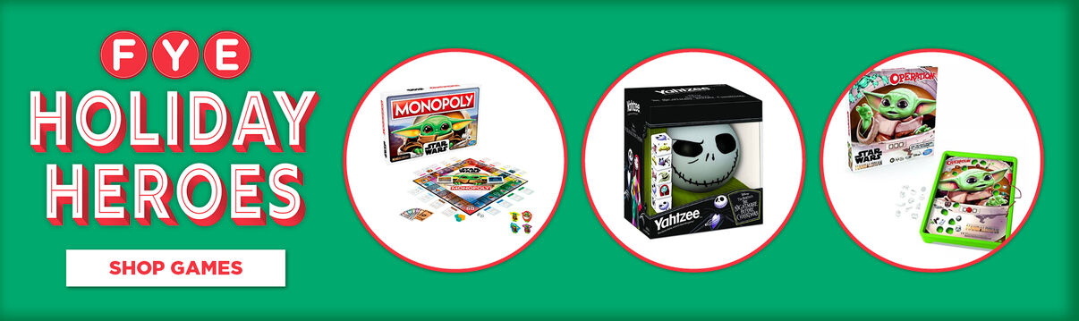 FYE Holiday Heroes Hottest Games!  Featuring Star Wars Monopoly, Nightmare Before Christmas Yahtzee, Star Wars Operation & So Much More!  Shop Now!