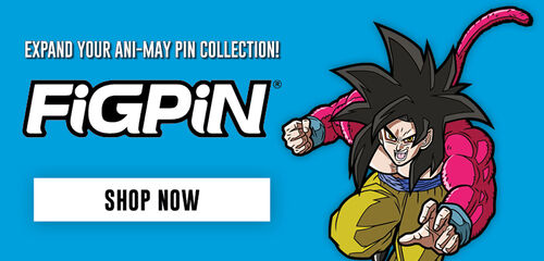 Ani-May Monday: Expand Your Ani-May Pin Collection Featuring FiGPiN - Shop Now!