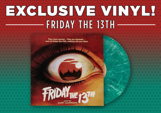 Exclusive Vinyl - Original Motion Picture Score - Friday The 13th Part 1 [Exclusive Crystal Lake Blue Vinyl]
