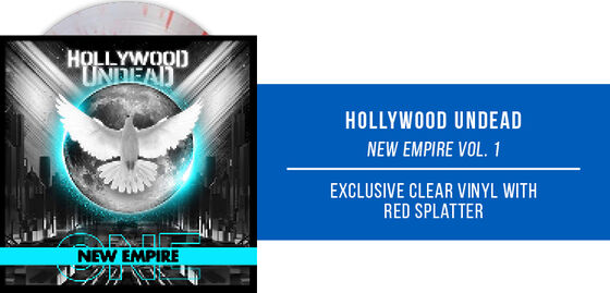 New Exclusive Vinyl: Hollywood Undead - New Empire Vol. 1 [Exclusive Clear Vinyl with Red Splatter] - Shop More Exclusive Vinyl