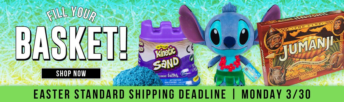 Fill Your Basket Shop Now!  Easter Standard Shipping Deadline 3/30/20