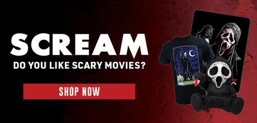 Scream! Do You Like Scary Movies?  Shop Now!