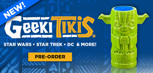 New Geeki Tikis - Star Trek, Star Wars, DC & More available for preorder!