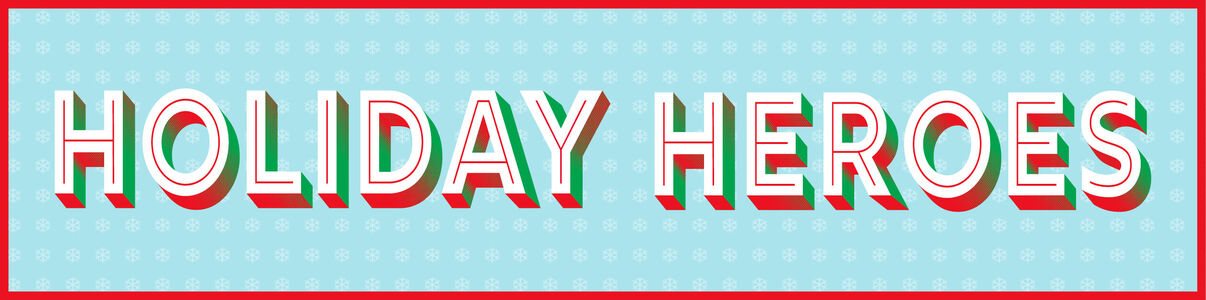 Holiday Heroes - Collectibles, Electronics, Music, Movies, Apparel & more!
