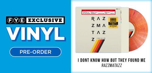 New Exclusive Vinyl: I Dont Know How But They Found Me - Razzmatazz [Exclusive Orange Swirl Vinyl] - Pre-Order Now!