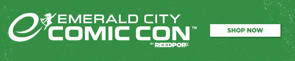 Emerald City Comic Con - Shop Now!