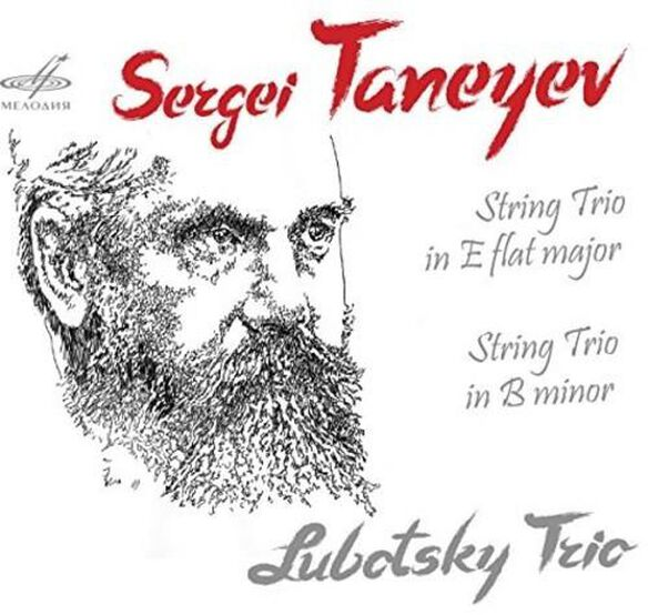 Sergei Taneyev: String Trios