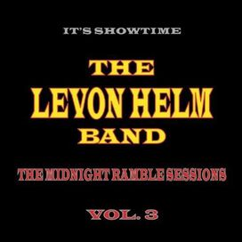 The Levon Helm Band - Midnight Ramble Sessions, Vol. 3
