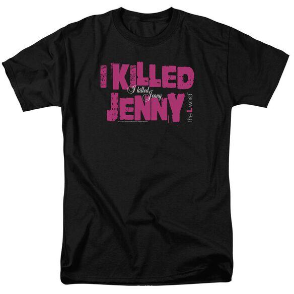 THE L WORD I KILLED JENNY - S/S ADULT 18/1 - BLACK T-Shirt