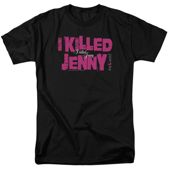The L Word I Killed Jenny Short Sleeve Adult T-Shirt