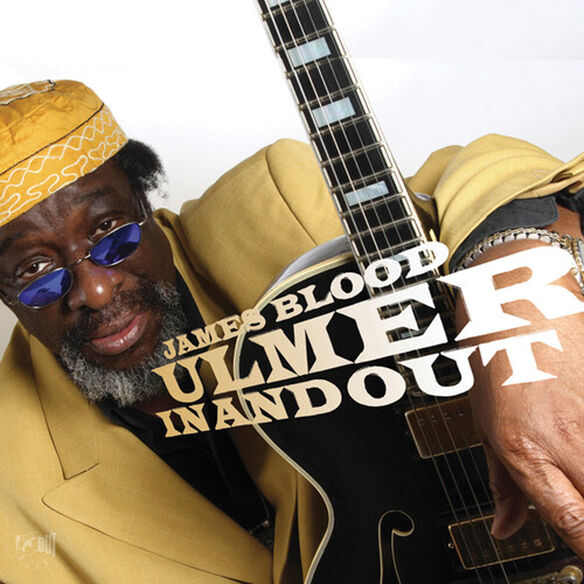 James Blood Ulmer - Inandout