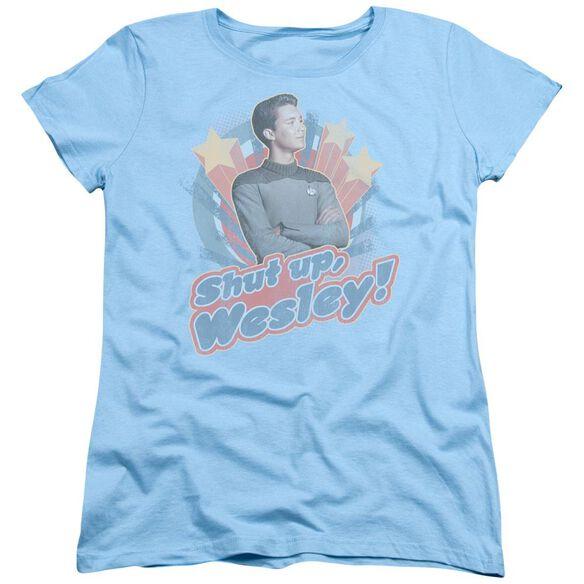 Star Trek Shut Up Wesley Short Sleeve Womens Tee Light T-Shirt
