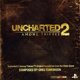 Greg Edmonson - Uncharted 2: Among Thieves [Original Video Game Soundtrack]