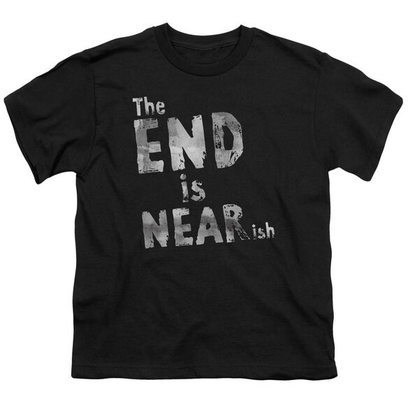 The End Is Near Ish Short Sleeve Youth T-Shirt