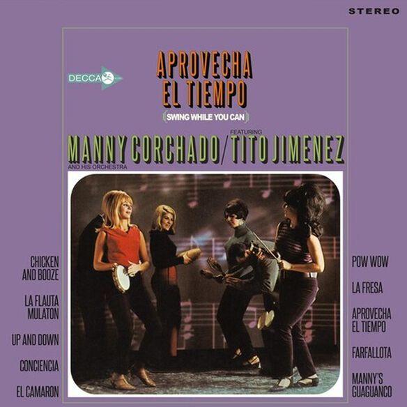 Manny Corchado - Aprovecha El Tiempo