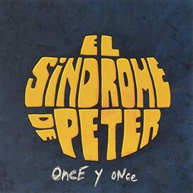 Sindrome De Peter - Once Y Once