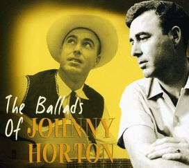 Johnny Horton - Ballads of Johnny Horton