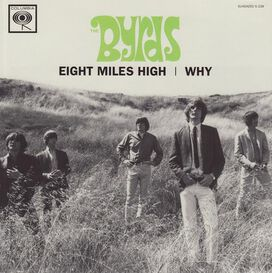 The Byrds - Eight Miles High/Why