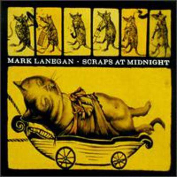 Mark Lanegan - Scraps At Midnight (Ogv) (DLCD)