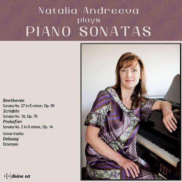Natalia Andreeva Plays Piano Sonatas