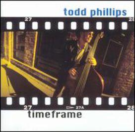 Todd Phillips - Timeframe