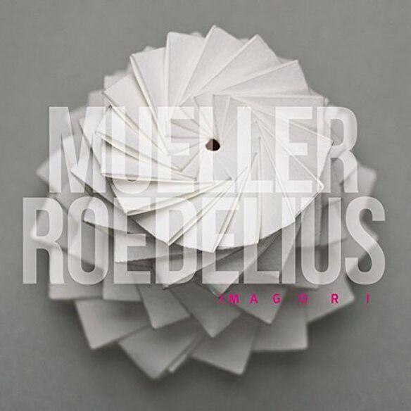 Mueller-Roedelius - Imagori