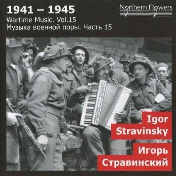 Wartime Music 15 Igor Stravinsky Sy