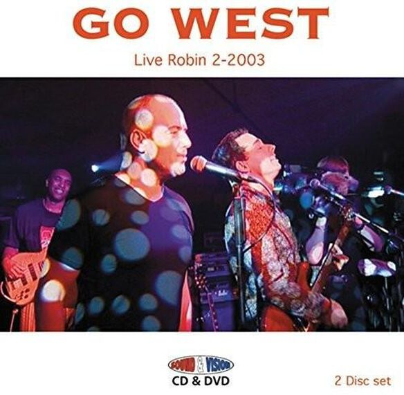 Go West - Live Robin 2-2003