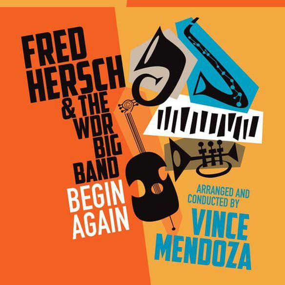 Fred Hersch - Begin Again