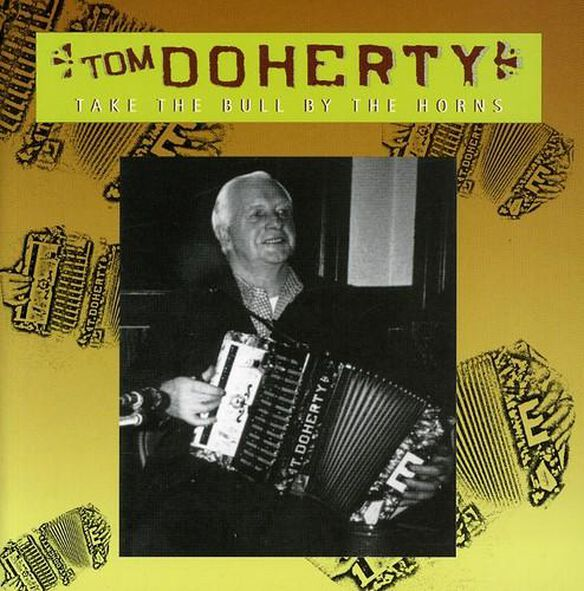Tom Doherty - Take the Bull By the Horns