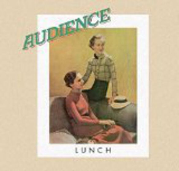 The Audience - Lunch: Remastered & Expanded Edition