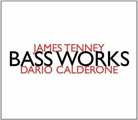 Jams Tenney: Bass Works
