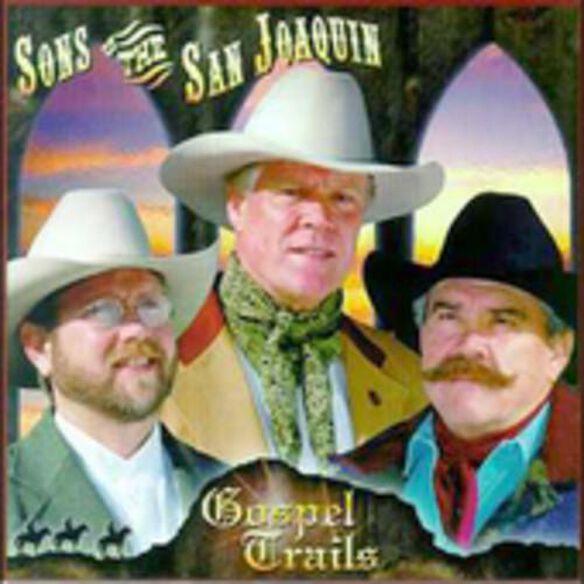 Sons of the San Joaquin - Gospel Trails