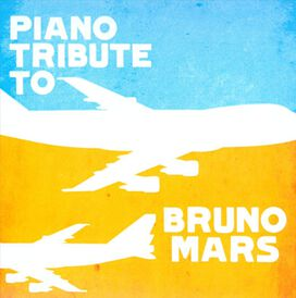 Various Artists - Piano Tribute to Bruno Mars