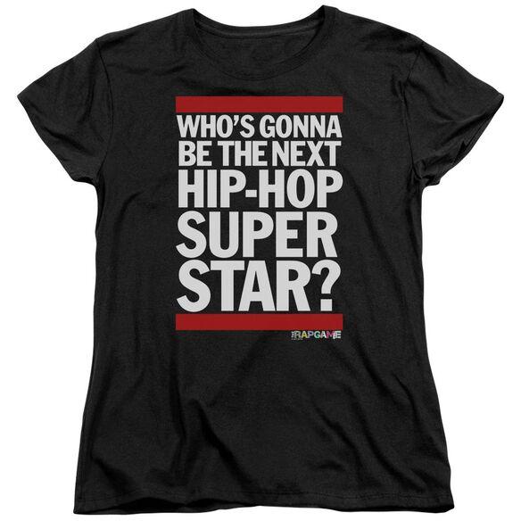The Rap Game Next Hip Hop Superstar Short Sleeve Womens Tee T-Shirt
