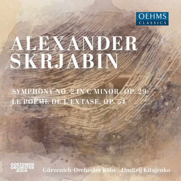 Scriabin/ Gurzenich Orchester Koln - Symphony 2 in C Minor