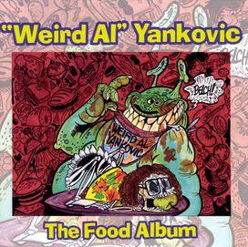 """""""Weird Al"""" Yankovic - Food Album"""