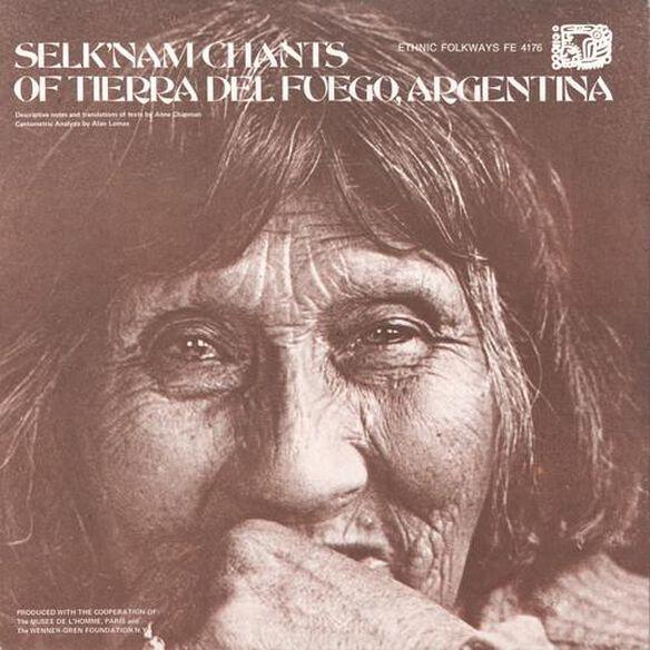 Selk'nam (Ona) Chants Of Tierra Del Fuego