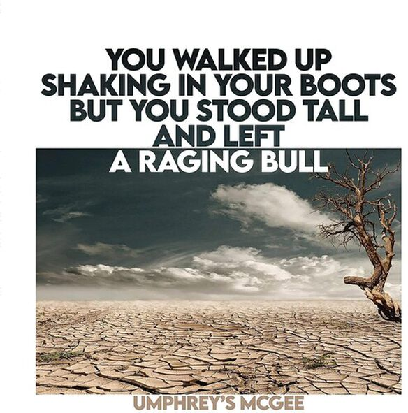 Umphrey's McGee - You Walked Up Shaking in Your Boots but You Stood Tall and Left a Raging Bull (Original Soundtrack)