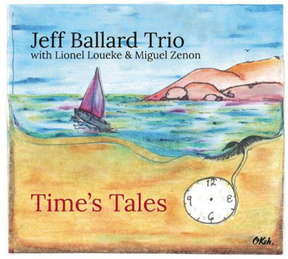 Jeff Ballard - Time's Tales