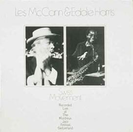 Les McCann/Eddie Harris - Swiss Movement