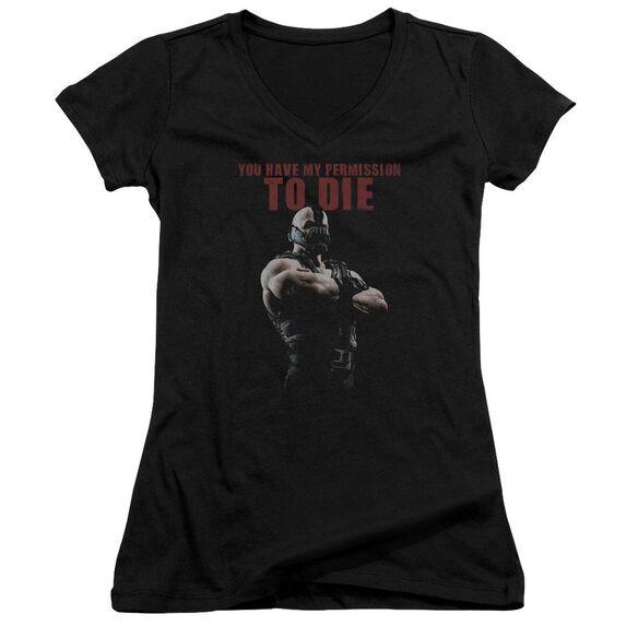 Dark Knight Rises Permission To Die Junior V Neck T-Shirt