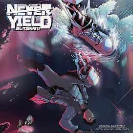 Neil J/ Daniel Wilkins - Aerial Knight's Never Yield (Original Soundtrack)